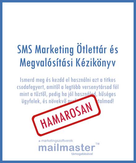 SMS Marketing Ötlettár és Megvalósítási Kézikönyv